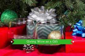 Wine As A Gift How To Buy Wine For Gifts Wine In Mom