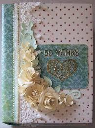50th anniversary photo album mini scrapbook album for my inlaw s 50th anniversary