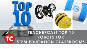 top 10 educational robots to use in your stem classrooms by sampatue