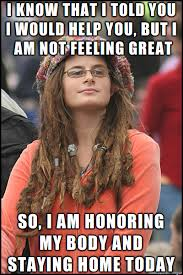 Selfish Meme - hippie speak for i am feeling lazy and selfish meme on imgur