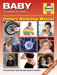 baby manual conception to 2 years haynes owners workshop manual