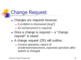Project Project Management Change Request by Software Project Management Lecture 9 Software Configuration