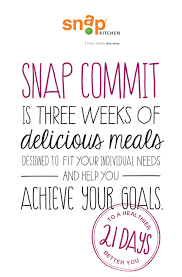 Snap Kitchen by Snap Kitchen 21 Day Commit Diet Plan Texas Stores