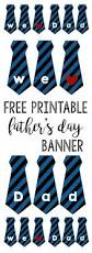 father u0027s day banner free printable paper trail design