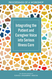 proceedings of a workshop integrating the patient and caregiver