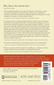 why choose the liberal arts mark william roche 9780268040321