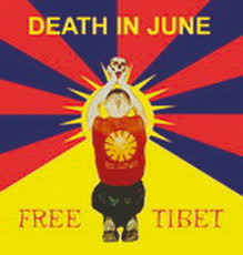 DEATH IN JUNE Official Site FREE TIBET