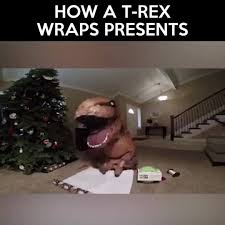 Wrapping Presents Meme - how a t rex wraps presents watch or download downvids net