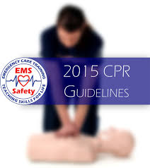 2015 cpr guidelines ems safety services inc