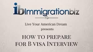 b2 visa invitation letter prepare for b1 b2 visa interview youtube