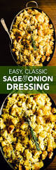 best dressing recipe for thanksgiving classic sage dressing recipe onion bread breaded chicken and