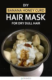 banana for hair diy banana honey curd hair mask for dull hair