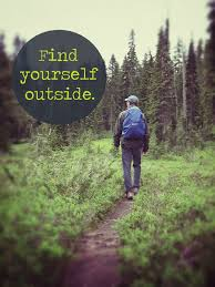 Image result for find yourself outdoors