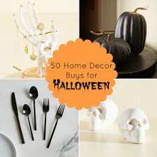 halloween tableware deck out your home with these 50 halloween decor accessories