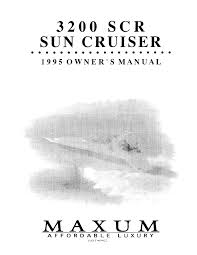 maxum 3200 scr sun cruiser boat owners manual