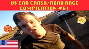 us only us car crash road rage compilation 61 youtube