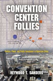 Phoenix Convention Center Map by Convention Center Follies Politics Power And Public Investment