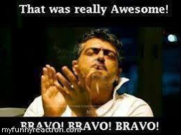 Clapping Meme - ajith clapping bravo bravo fb comment image