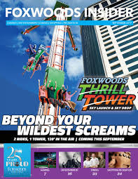 foxwoods insider may 2017 by foxwoods resort casino issuu