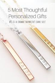best engraved gifts 5 most thoughtful personalized gift ideas build family connection