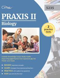 praxis ii biology content knowledge 5235 study guide exam prep