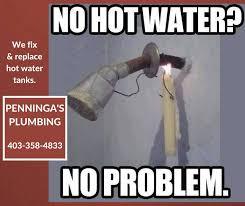 Plumbing Meme - penninga s plumbing plumbing service ponoka alberta 6