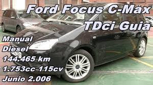 ford focus c max tdci guia 115cv 144 465km manual diesel en