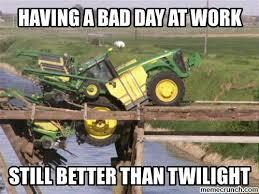 Bad Day At Work Meme - day at work