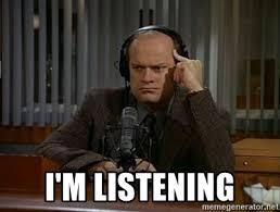 Frasier Meme - i m listening dr frasier crane noted psychiatrist meme generator