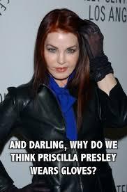 Fab Meme - absolutely fabulous ab fab meme why do we think priscilla presley