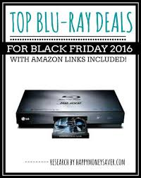 top black friday deals amazon top blu ray deals for black friday 2016 happy money saver