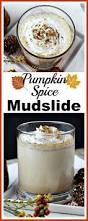 easy thanksgiving drinks pumpkin spice mudslide easy homemade alcoholic drink recipe