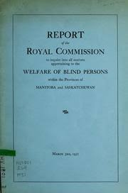 Massachusetts Commission For The Blind Report Of Commission To Study Conditions Relating To Blind Persons