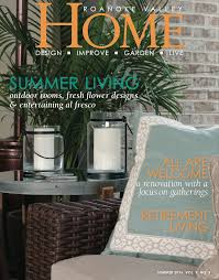 current issue roanoke valley home magazine current issue
