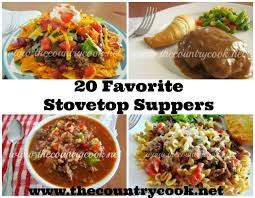 20 favorite stovetop suppers the country cook