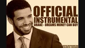 drake dreams money can buy official instrumental w free