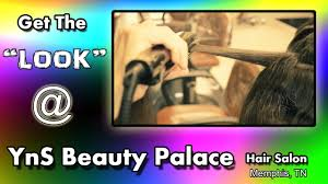 hairstyling at yns beauty palace memphis tn hd video youtube