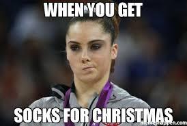 Meme Socks - when you get socks for christmas meme mckayla maroney not