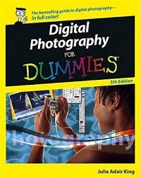 Help Desk For Dummies Digital Photography For Dummies By Julie Adair King