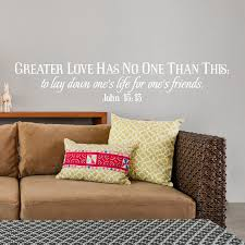 john 15 13 no greater love wall decal a great impression