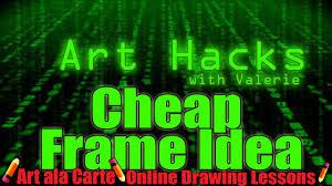 art hack cheap frames youtube