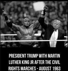 Mlk Memes - president trump with martin luther king fake history know your meme