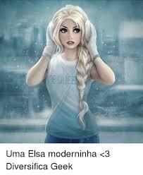 Elsa Meme - danielkol azu deviantart com uma elsa moderninha 3 diversifica geek