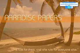 paradisepapers one rule for them and one rule for everyone else