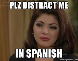 Spanish Meme Generator - plz distract me in spanish soraya meme generator
