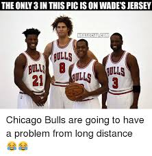 Chicago Bulls Memes - the only 3in this pic is on wade s jersey nbasocialcom nulls ding
