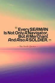 37 seafaring sailor maritime and ship quotes quotes u0026 sayings