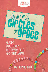 Bible Study Invitation Cards Building Circles Of Grace A Joint Bible Study For Tween Girls