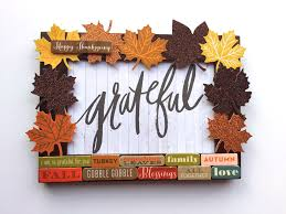 thanksgiving crafts w mambi leaf die cuts me my big ideas