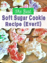 the best soft sugar cookie recipe ever